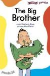The Big Brother - Stephanie Dagg