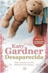 Desaparecida - Katy Gardner