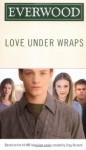Love Under Wraps - Emma Harrison