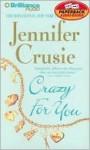 Crazy for You (Audio) - Sandra Burr, Jennifer Crusie