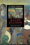 The Cambridge Companion to Ralph Ellison - Ross Posnock