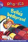 Bella's Bedspread (Phonics) - Mandy Ross