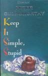 Keep It Simple, Stupid - Peter Goldsworthy
