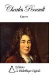 Oeuvres de Charles Perrault - Charles Perrault
