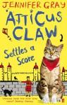 Atticus Claw Settles a Score - Jennifer Gray, Mark Ecob