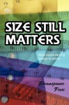 Size Still Matters, Vol. 2: Short Stories Still Long Enough to Satisfy - Giselle Ellis, Chrissy Munder, Nicki Bennett, Shay Kincaid