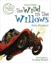Tales from The Wind in the Willows - Stella Maidment, Graham Philpot