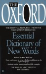 Oxford Essential Dictionary of New Words - Oxford University Press, Oxford University Press