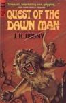 Quest of the Dawn Man - J.H. Rosny Aîné