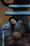W ogrodzie nocy (Opowieści sieroty #1) - Catherynne M. Valente, Maria Gębicka-Frąc