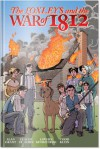 The Loxleys and the War of 1812 - Alan Grant, Claude St. Aubin, Alexander Finbow, Mark Zuehlke