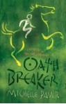 Oath Breaker - Michelle Paver