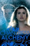 Chantress Alchemy - Amy Butler Greenfield