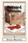 Awkward Silences - David Benton