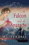 The Falcon and the Sparrow - M.L. Tyndall