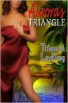 Aurora's Triangle - Titania Ladley