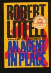 An Agent in Place - Robert Littell