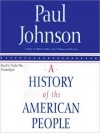 A History of the American People (MP3 Book) - Paul Johnson, Nadia May