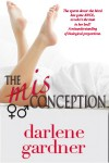 The Misconception (A Romantic Comedy) - Darlene Gardner