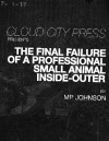 The Final Failure of a Professional Small Animal Inside-Outer - M.P. Johnson