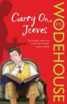 Carry On, Jeeves: (Jeeves & Wooster) - P.G. Wodehouse