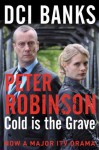 Cold is the Grave: DCI Banks (Inspector Banks Series) - Peter Robinson
