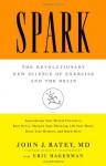 Spark - John J. Ratey, Eric Hagerman