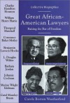 Great African-American Lawyers: Raising the Bar of Freedom - Carole Boston Weatherford
