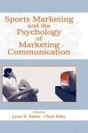Sports Marketing and the Psychology of Marketing Communication - Kahle