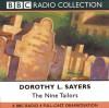 The Nine Tailors: A BBC Full-Cast Radio Drama - Full Cast, Ian Carmichael, Dorothy L. Sayers