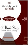 The Christian & the Bible (Ten Basic Steps Toward Christian Maturity) - Bill Bright