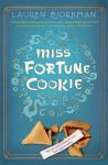 Miss Fortune Cookie - Lauren Bjorkman