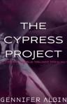 The Cypress Project - Gennifer Albin