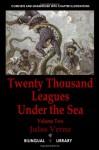 Twenty Thousand Leagues Under The Sea-Vingt Mille Lieues Sous Les Mers: English-French Parallel Text Paperback Edition Volume Two - Jules Verne