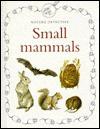 Small Mammals - Anita Ganeri