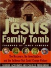 The Jesus Family Tomb: The Discovery, the Investigation, and the Evidence That Could Change History (MP3 Book) - Simcha Jacobovici, Michael Ciulla, Charles R. Pellegrino