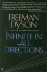 Infinite in All Directions - Freeman John Dyson
