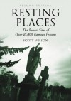 Resting Places Set: The Burial Sites of Over 10,000 Famous Persons - Scott Wilson