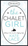 The Chalet Girl - Kate Lace