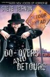 Do-Overs And Detours - Steve Vernon
