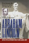 The Essential Abraham Lincoln (Library of Freedom) - John Gabriel Hunt