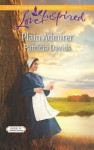 Plain Admirer (Brides of Amish Country) - Patricia Davids
