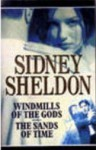 Windmills Of The Gods / The Sands Of Time - Sidney Sheldon