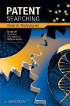 Patent Searching: Tools & Techniques - David Hunt