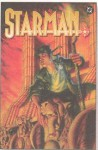 Starman, Vol. 8: Stars My Destination - James Robinson, David S. Goyer, Peter Snejbjerg, Keith Champagne, Stephen Sadowski, Chris Weston, John McCrea