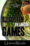 Ill-Gotten Games (A Scott Drayco Mystery) - B.V. Lawson