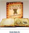 A Tender Warrior, Leadership Letters to America - Harold G. Moore, Toby Warren