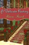 A Delicate Footing - Karen Frisch