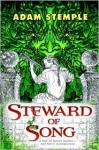 Steward of Song - Adam Stemple