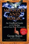 Muggles and Magic: An Unofficial Guide to J. K. Rowling and the Harry Potter Phenomenon - George Beahm, Tim Kirk